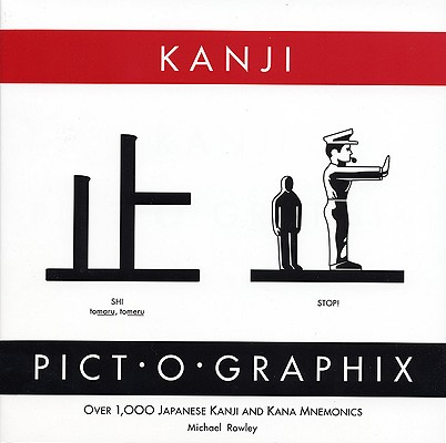 Kanji Pict-O-Graphix By Rowley, Michael