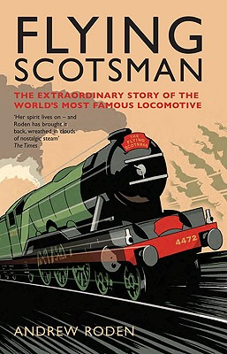 Flying Scotsman By Roden, Andrew
